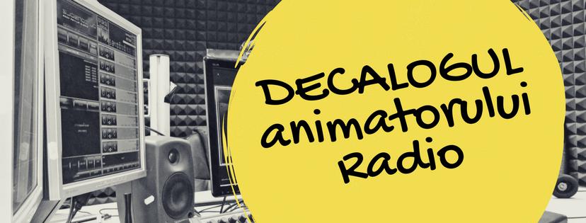 Decalogul animatorului Radio
