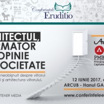 Arhitectul, formator de opinie in societate