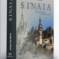 Sinaia – Orașul Elitelor , Arhitectură și Istorie